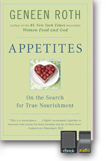 Appetites — On the Search for True Nourishment