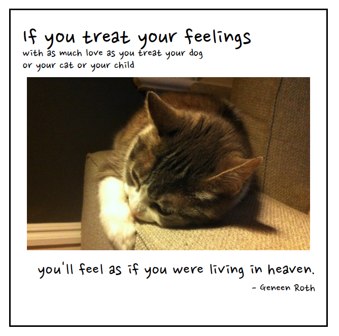 If You Treat Your Feelings