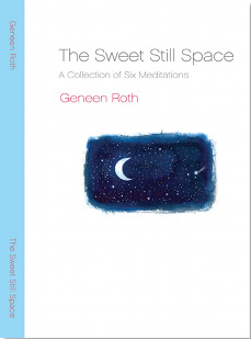 A Sweet Still Space Meditations