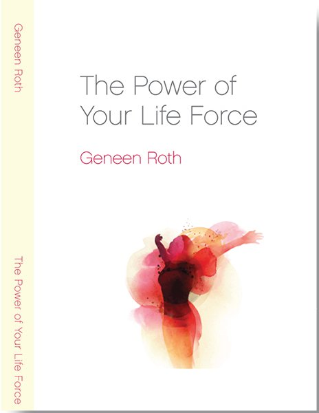 The Power of Your Life Force
