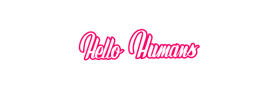 Hello Humans